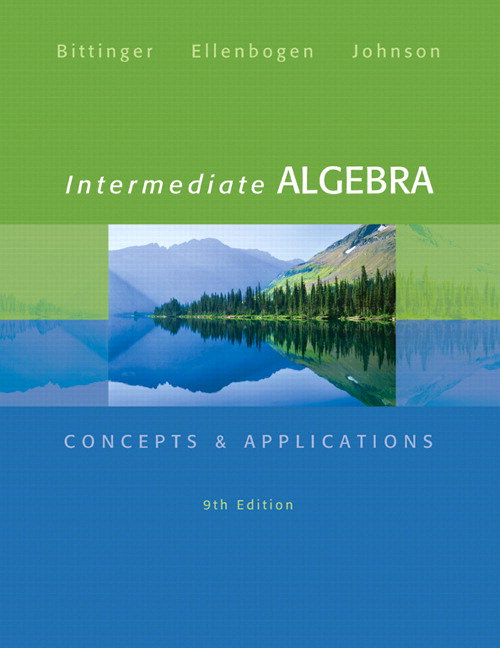 Intermediate Algebra: Concepts & Applications, 9th Edition