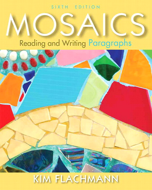 Mosaics: Reading and Writing Paragraphs, CourseSmart eTextbook, 6th Edition