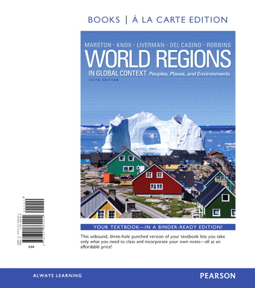 World Regions in Global Context: Peoples, Places, and Environments, Books a la Carte Plus MasteringGeography with eText -- Access Card Package, 5th Edition
