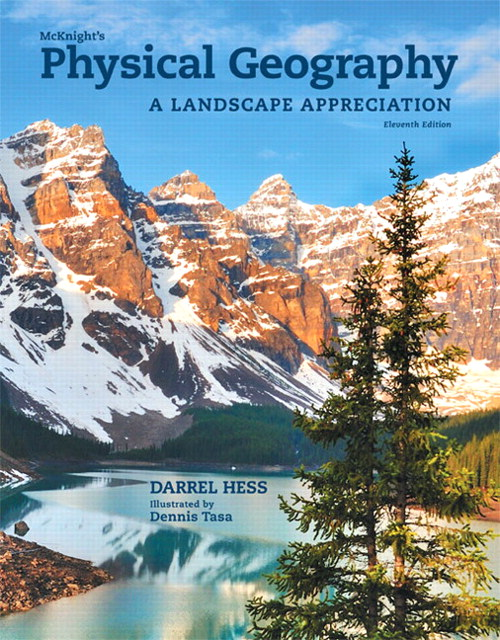 McKnight's Physical Geography: A Landscape Appreciation, CourseSmart eTextbook, 11th Edition