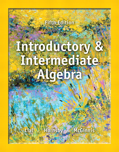 Introductory and Intermediate Algebra, 5th Edition