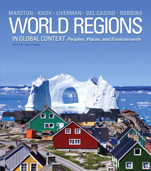 World Regions in Global Context: Peoples, Places, and Environments, CourseSmart eTextbook, 5th Edition