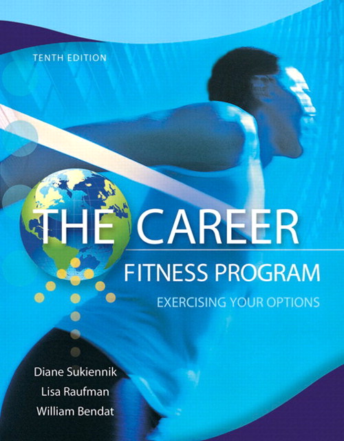 Career Fitness Program, The: Exercising Your Options Plus NEW MyStudentSuccessLab 2012 Update -- Access Card Package, 10th Edition