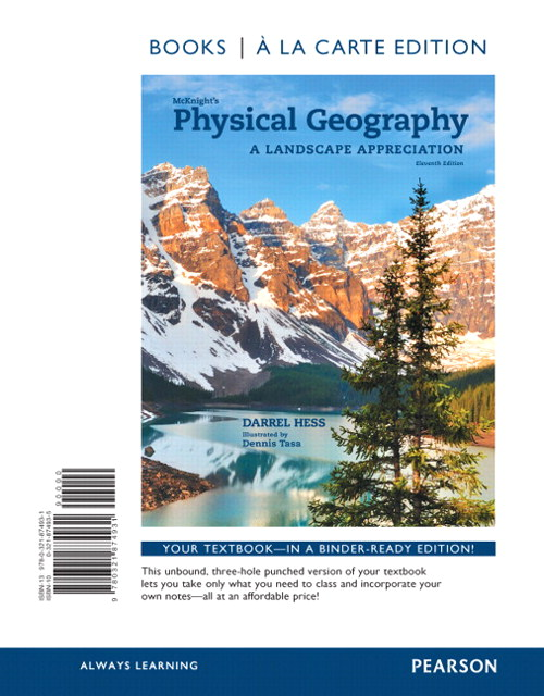 McKnight's Physical Geography: A Landscape Appreciation, Books a la Carte Edition, 11th Edition