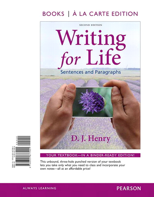 Writing for Life: Sentences and Paragraphs, Books a la Carte Edition, 2nd Edition