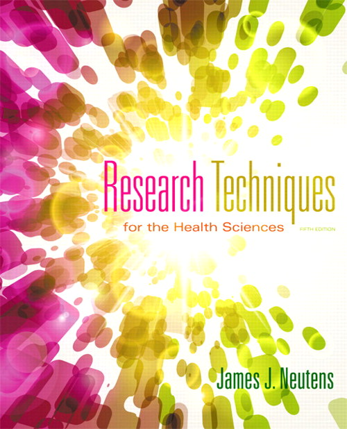 Research Techniques for the Health Sciences, CourseSmart eTextbook, 5th Edition
