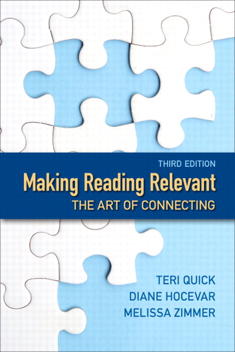 Making Reading Relevant: The Art of Connecting, 3rd Edition