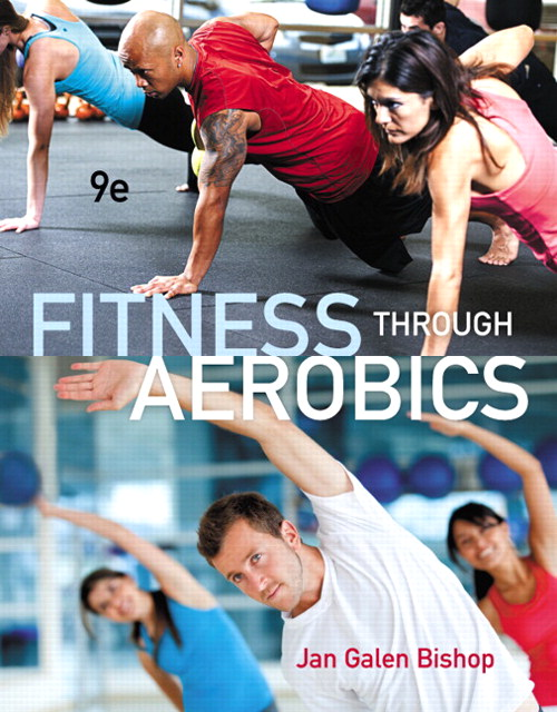 Fitness through Aerobics, CourseSmart eTextbook, 9th Edition