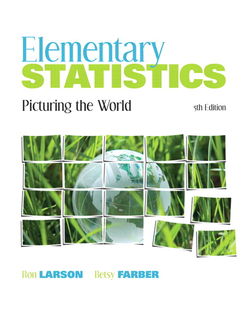 Elementary Statistics: Picturing the World Plus MyStatLab with Pearson eText -- Access Card Package, 5th Edition