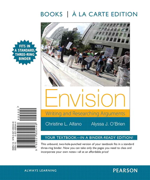 Envision: Writing and Researching Arguments, Books a la Carte Edition, 4th Edition