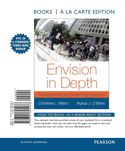 Envision in Depth: Reading, Writing and Researching Arguments, Books a la Carte Edition, 3rd Edition