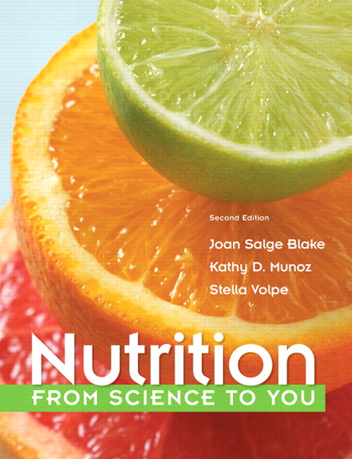 Nutrition: From Science to You, CourseSmart eTextbook, 2nd Edition