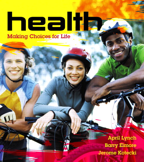 Health: Making Choices for Life, CourseSmart eTextbook