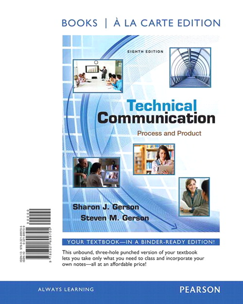 Technical Communication: Process and Product, Books a la Carte Edition, 8th Edition