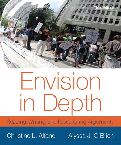 Envision in Depth: Reading, Writing, and Researching Arguments, 3rd Edition