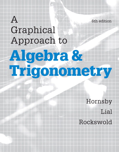 A Graphical Approach to Algebra and Trigonometry Plus MyMathLab with eText-- Access Card Package, 6th Edition