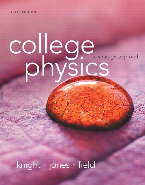 College Physics: A Strategic Approach Plus MasteringPhysics with eText -- Access Card Package, 3rd Edition