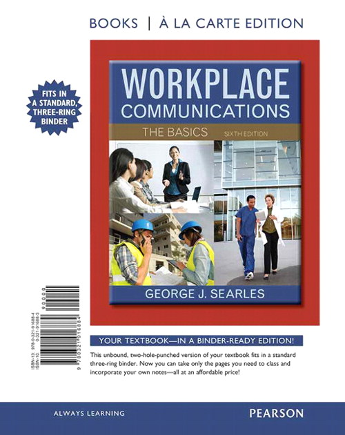 Workplace Communications: The Basics, Book a la Carte Edition, 6th Edition