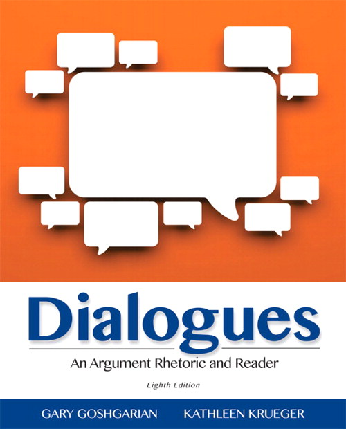 Dialogues: An Argument Rhetoric and Reader, 8th Edition
