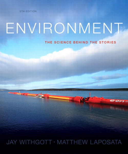 Environment: The Science behind the Stories, CourseSmart eTextbook, 5th Edition