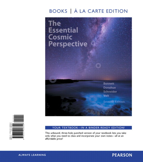 Essential Cosmic Perspective, The, Books a la Carte Edition, 7th Edition