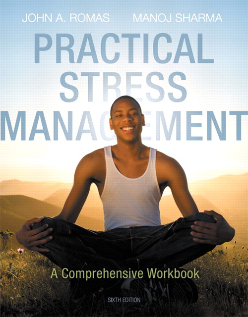 Practical Stress Management: A Comprehensive Workbook, CourseSmart eTextbook, 6th Edition