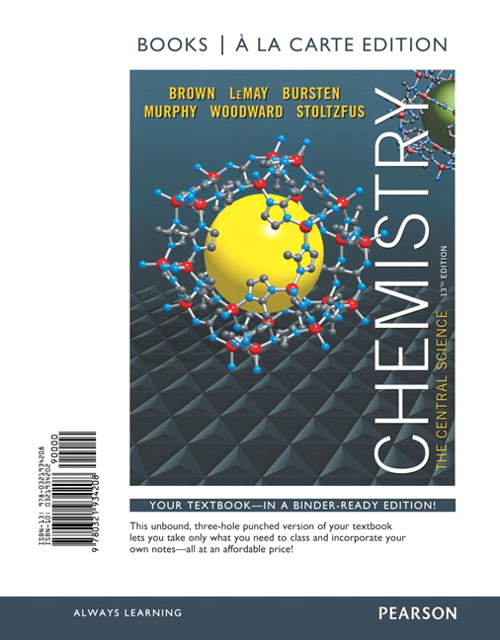 Chemistry: The Central Science, Books a la Carte Edition, 13th Edition
