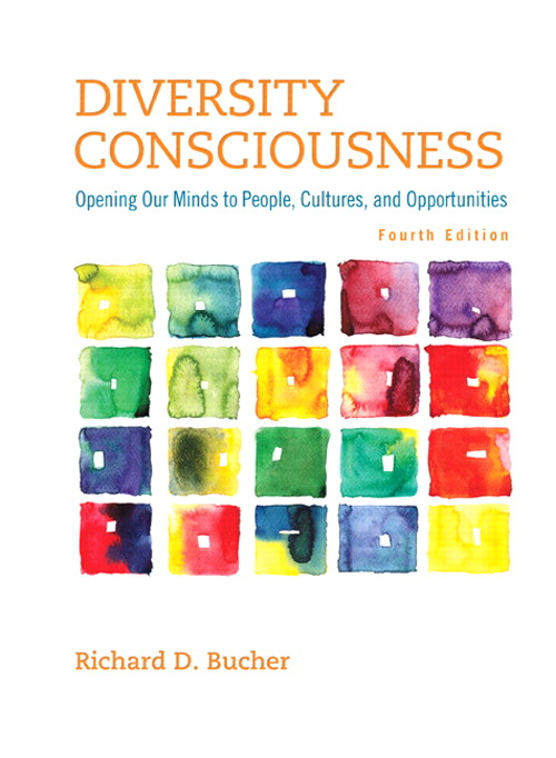 Diversity Consciousness: Opening Our Minds to People, Cultures, and Opportunities, CourseSmart eTextbook, 4th Edition