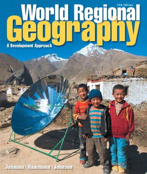 World Regional Geography: A Development Approach Plus MasteringGeography with Pearson eText -- Access Card Package, 11th Edition