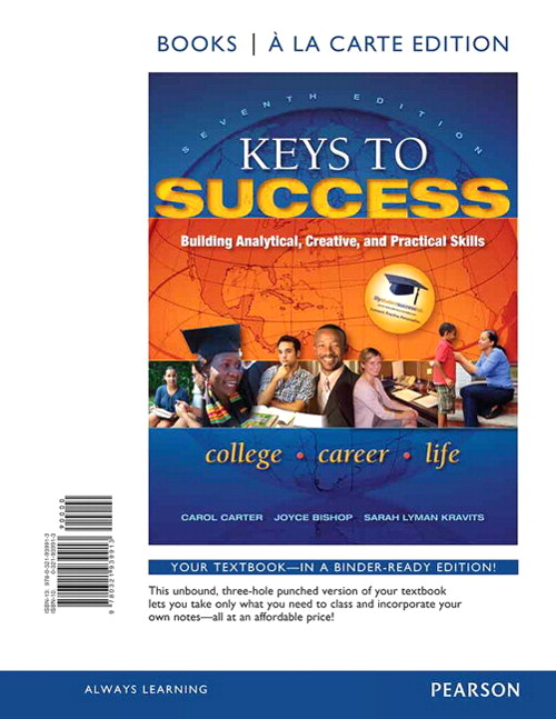 Keys to Success: Building Analytical, Creative, and Practical Skills, Books a la Carte Edition, 7th Edition