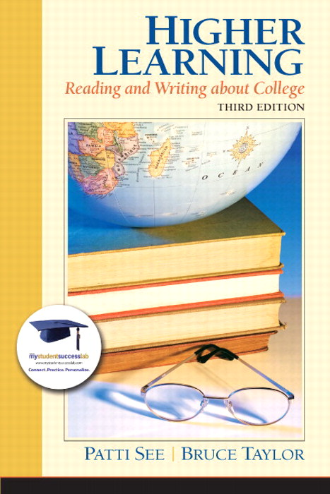 Higher Learning: Reading and Writing About College Plus NEW MyStudentSuccessLab  Update -- Access Card Package, 3rd Edition