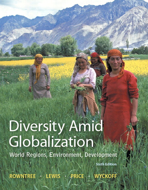 Diversity Amid Globalization: World Regions, Environment, Development Plus MasteringGeography with eText -- Access Card Package, 6th Edition