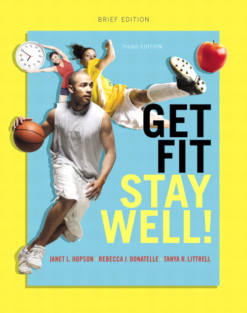 Get Fit, Stay Well! Brief Edition, 3rd Edition