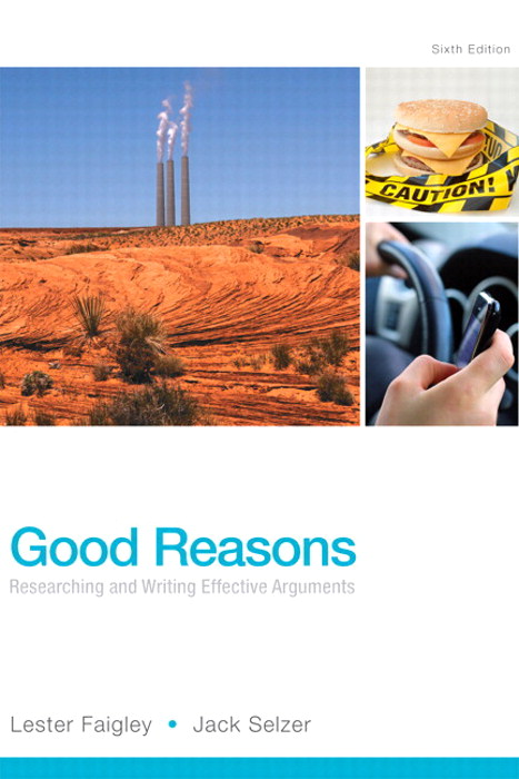 Good Reasons: Researching and Writing Effective Arguments Plus MyWritingLab with Pearson eText -- Access Card Package, 6th Edition