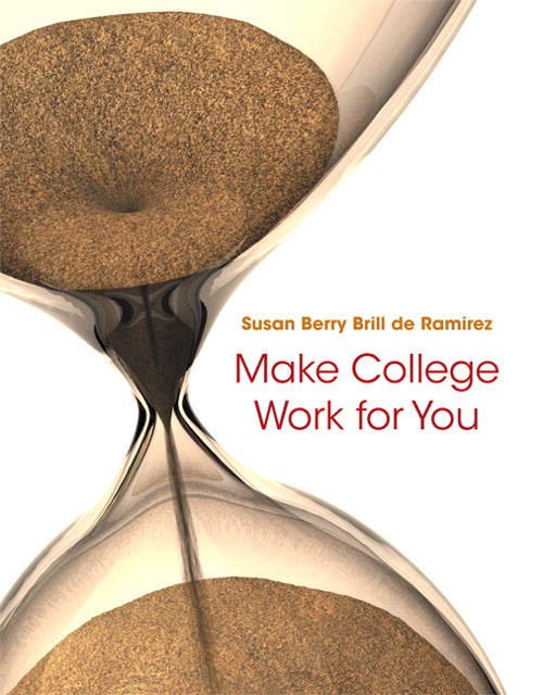 Make College Work for You Plus NEW MyStudentSuccessLab  Update -- Access Card Package