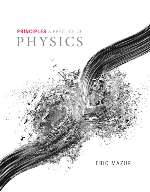Principles & Practice of Physics Volume 2 (Chs. 22-34)