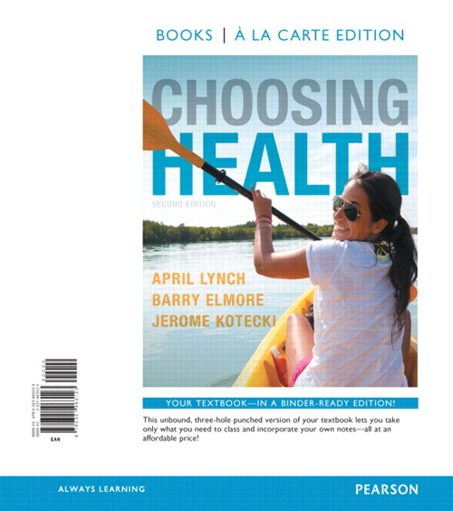 Choosing Health, Books a la Carte Edition, 2nd Edition