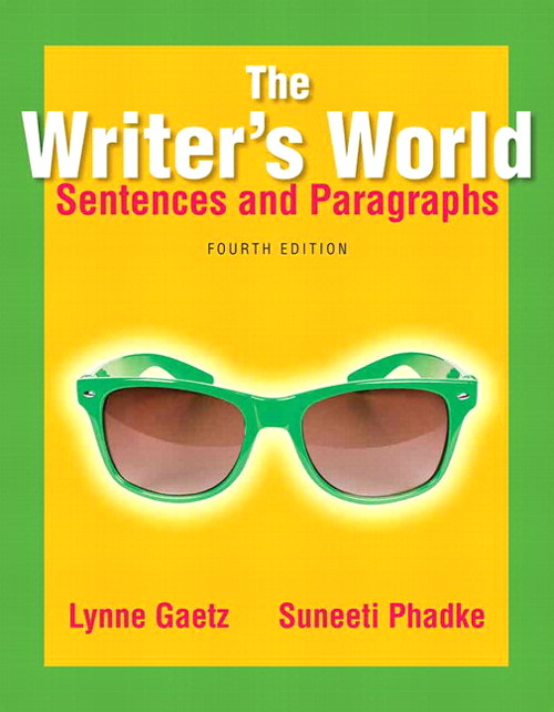Writer's World, The: Sentences and Paragraphs Plus MyWritingLab with Pearson eText -- Access Card, 4th Edition