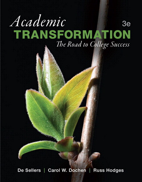Academic Transformation: The Road to College Success Plus NEW MyStudentSuccessLab with Pearson eText -- Access Card Package, 3rd Edition