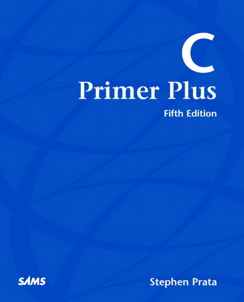 C Primer Plus, CourseSmart eTextbook, 5th Edition