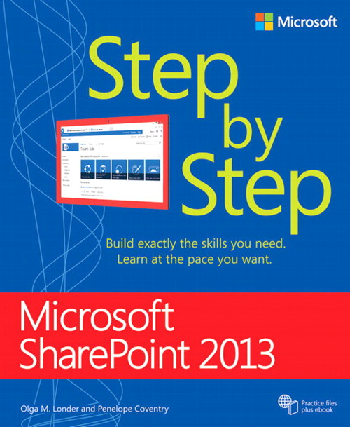 Microsoft SharePoint 2013 Step by Step