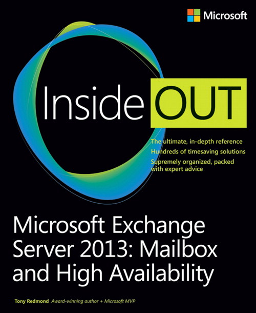 Microsoft Exchange Server 2013 Inside Out Mailbox and High Availability, CourseSmart eTextbook