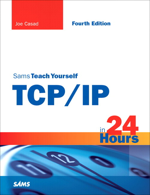 Sams Teach Yourself TCP/IP in 24 Hours, Safari, 4th Edition