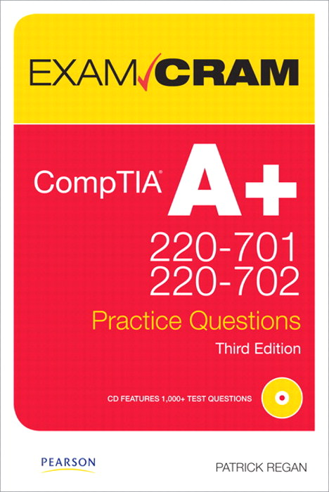 CompTIA A+ 220-701 and 220-702 Practice Questions Exam Cram, Safari