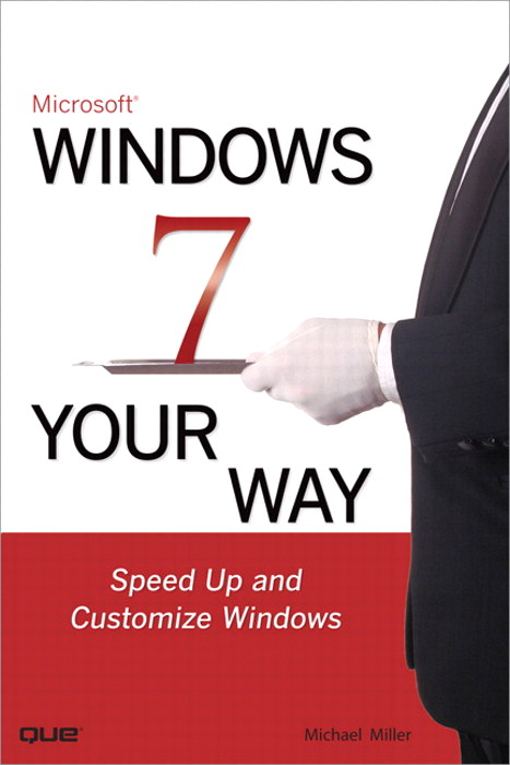 Microsoft Windows 7 Your Way: Speed Up and Customize Windows, Safari