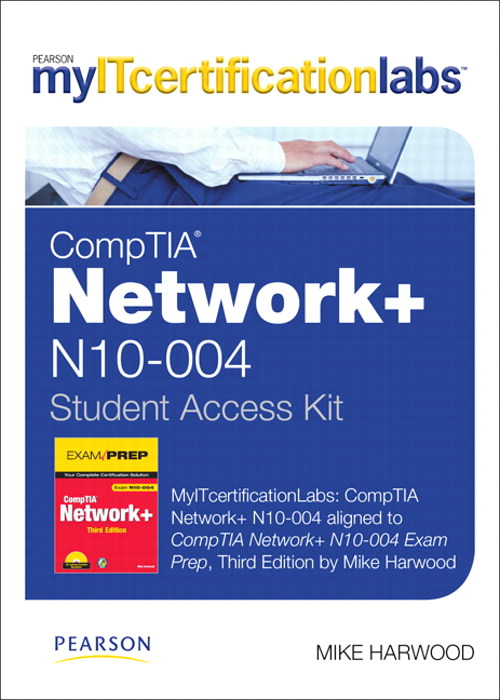 myITcertificationlabs: CompTIA Network+  -- Instant Access -- for N10-004 Exam Prep , 3rd Edition