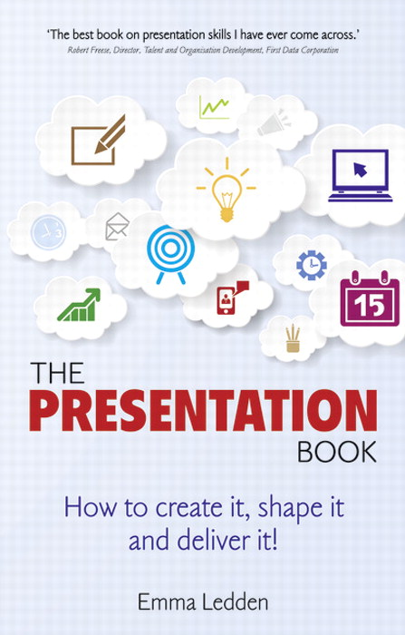 The Presentation Book: How to create it, shape it and deliver it! Improve your presentation skills now.