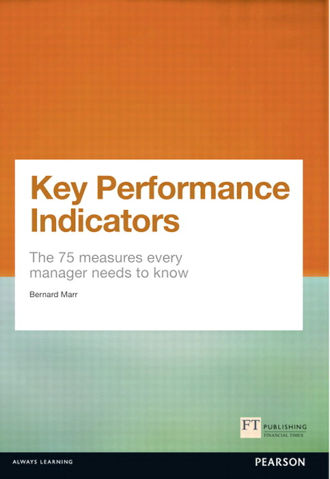 Key Performance Indicators (KPI) CourseSmart eTextbook: The 75 measures every manager needs to know