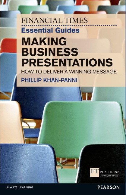 FT Essential Guide to Making Business Presentations CourseSmart eTextbook: How to deliver a winning message