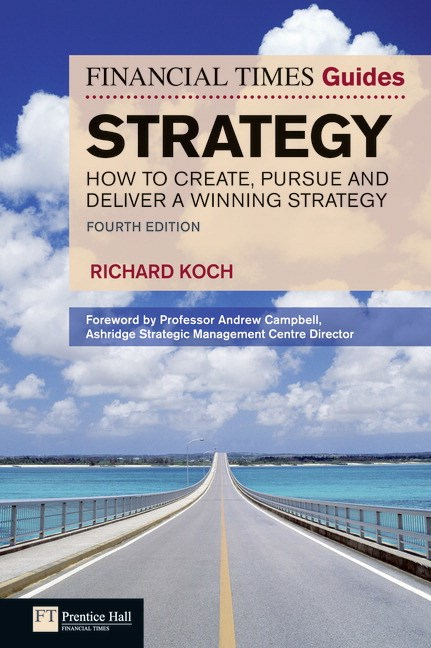 FT Guide to Strategy CourseSmart eTextbook: How to create, pursue and deliver a winning strategy, 4th Edition